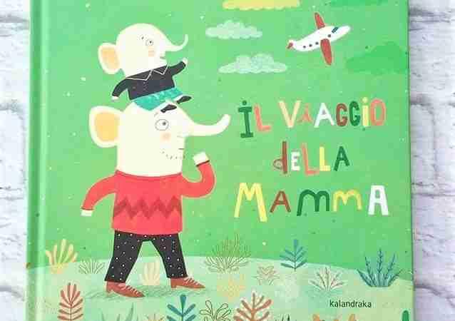 IL VIAGGIO DELLA MAMMA di Mariana Ruiz Johnson,  KALANDRAKA
