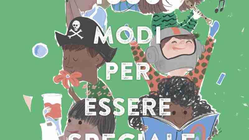 1000 MODI PER ESSERE SPECIALI di Davina Bell e Allison Colpoys, LA MARGHERITA Edizioni