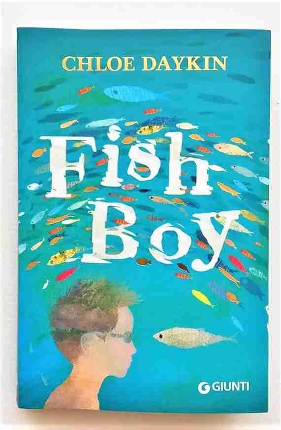 FISH BOY di Chloe Daykin, GIUNTI EDITORE