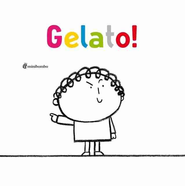 GELATO! di Elisabetta Pica e Silvia Borando, MINIBOMBO