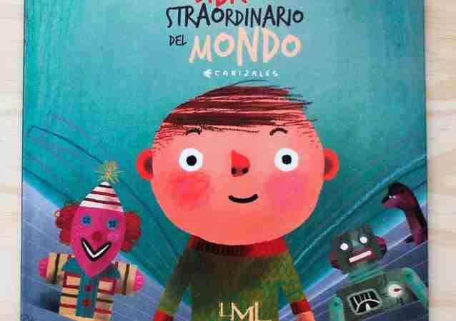 IL LIBRO PIÙ STRAORDINARIO DEL MONDO di Canizales, LES MOTS LIBRES EDIZIONI