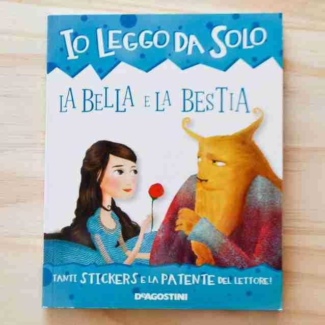 LA BELLA E LA BESTIA di Roberta Zilio e Alessia Mannini, DE AGOSTINI