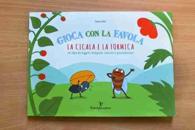 GIOCA CON LA FAVOLA La Cicala e la Formica di Celina Elmi, FEDERIGHI EDITORI