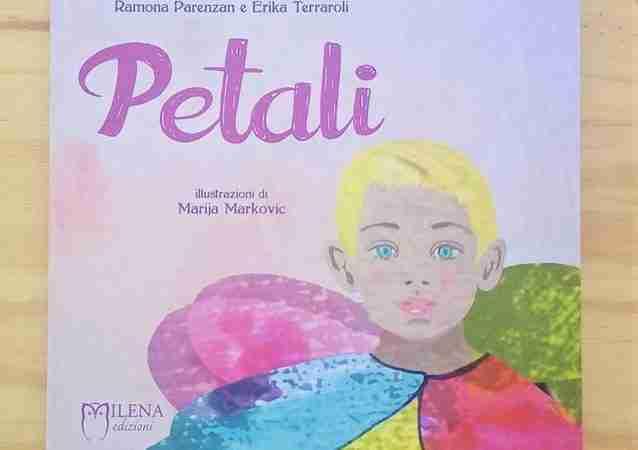 PETALI di Ramona Parenzan, Erika Terraroli e Marija Markovic, MILENA EDIZIONI