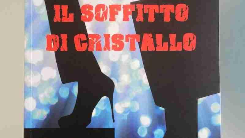IL SOFFITTO DI CRISTALLO di Gianni Perrelli, DI RENZO EDITORE