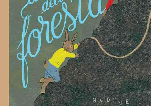 AL DI LÀ DELLA FORESTA di Nadine Robert e Gérard DuBois, ORECCHIO ACERBO EDITORE