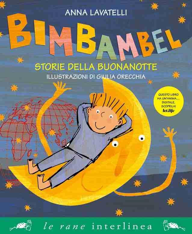 BIMBAMBEL Storie della buonanotte di Anna Lavatelli e Giulia Orecchia, LE RANE DI INTERLINEA