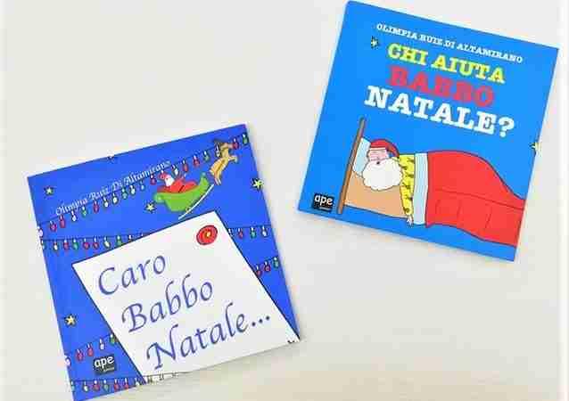 CARO BABBO NATALE… e CHI AIUTA BABBO NATALE? di Olimpia Ruiz di Altamirano, SALANI EDITORE