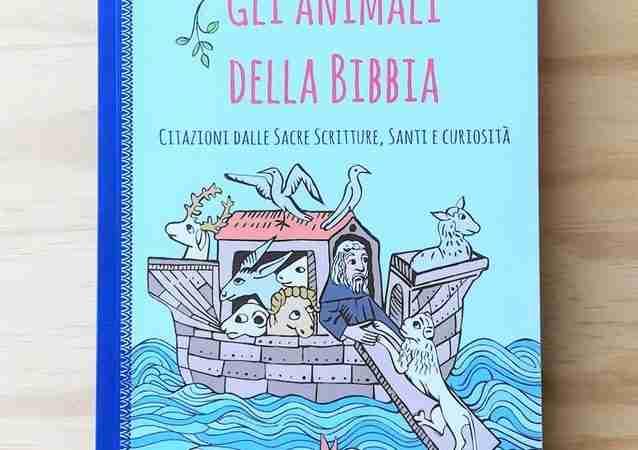 GLI ANIMALI DELLA BIBBIA di Lorenzo Bortolin, EFFATÀ EDITRICE