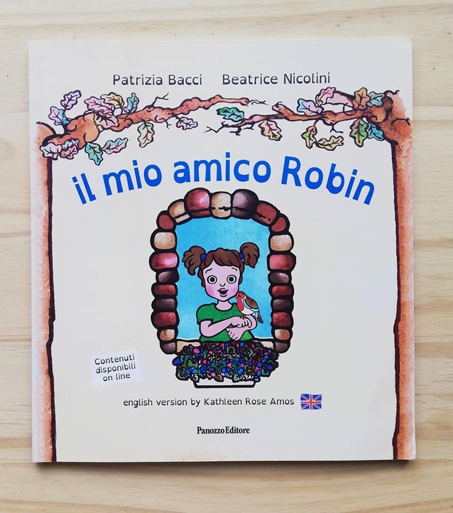 IL MIO AMICO ROBIN di Patrizia Bacci e Beatrice Nicolini, PANOZZO EDITORE