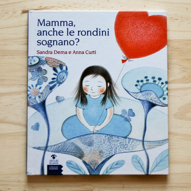 MAMMA ANCHE LE RONDINI SOGNANO? di Sandra Dema e Anna Curti, EDIZIONI GRUPPO ABELE