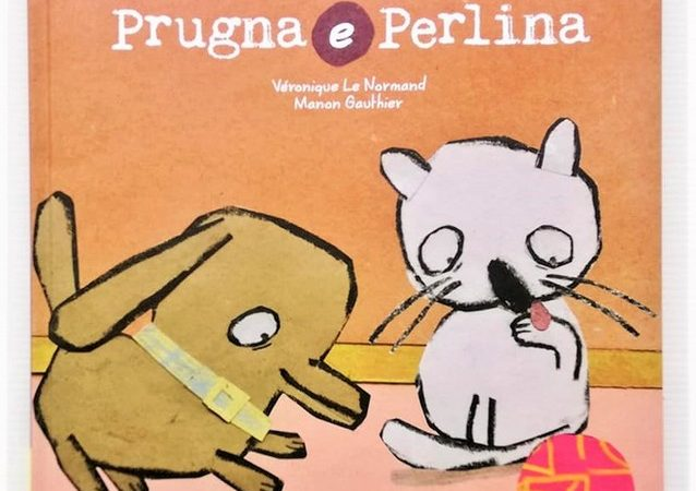 PRUGNA E PERLINA di Véronique Le Normand e Gauthier Manon, PICARONA