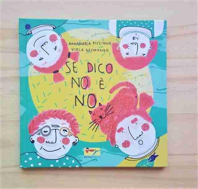 SE DICO NO È NO di Annamaria Piccione e Viola Gesmundo, MATILDA EDITRICE