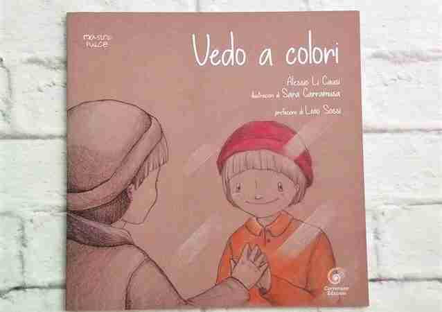 VEDO A COLORI di Alessio Li Causi e Sara Carramusa, CORRIMANO EDIZIONI