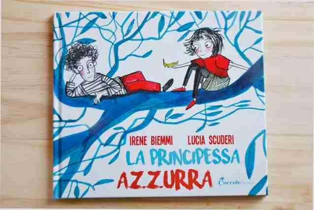 LA PRINCIPESSA AZZURRA di Irene Biemmi e Lucia Scuderi, COCCOLE BOOKS