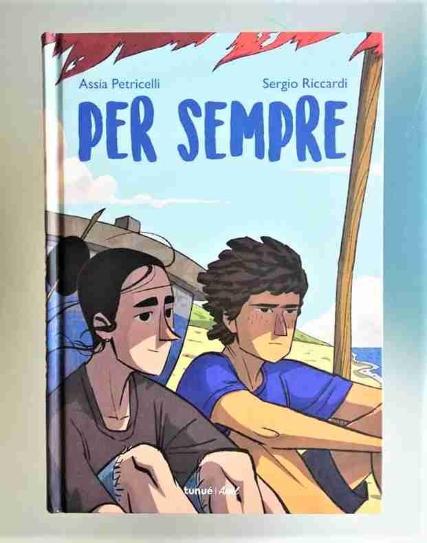 PER SEMPRE di Assia Petricelli e Sergio Riccardi, TUNUÈ