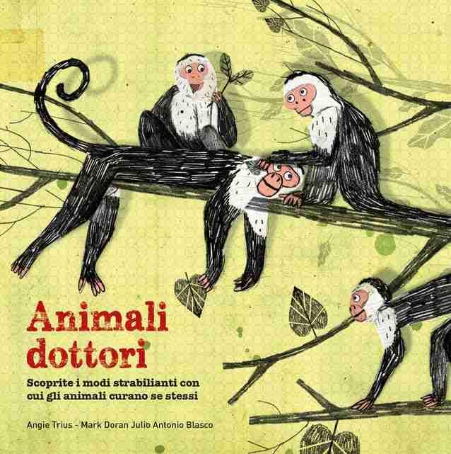 ANIMALI DOTTORI di Angie Trius, Mark Doran e Julio Antonio Blasco, IDEEALI