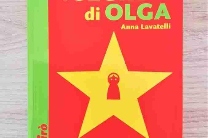 I SEGRETI DI OLGA di Anna Lavatelli, COCCOLE BOOKS