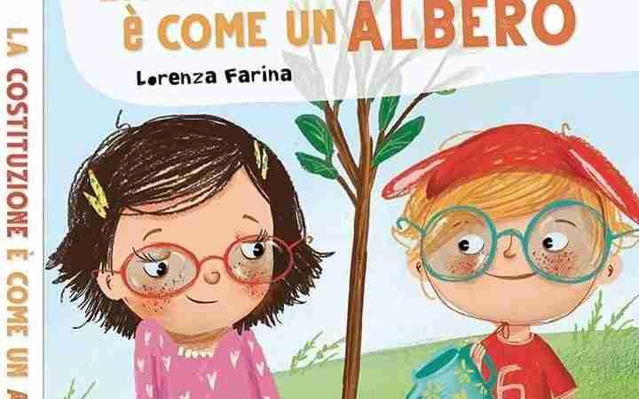 LA COSTITUZIONE È COME UN ALBERO di Lorenza Farina, GRUPPO EDITORIALE RAFFAELLO