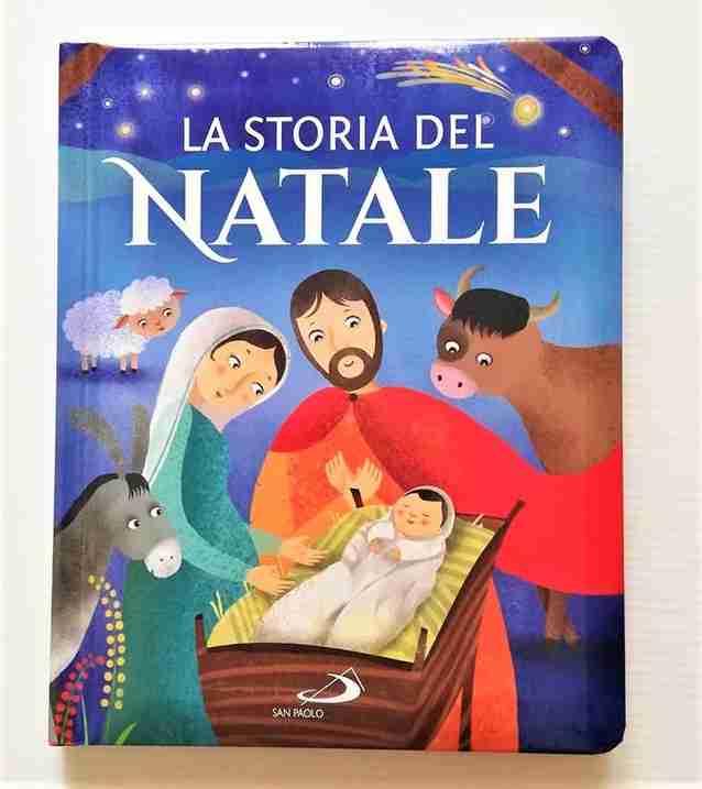LA STORIA DEL NATALE di Lodovica Cima e Silvia Colombo, EDIZIONI SAN PAOLO