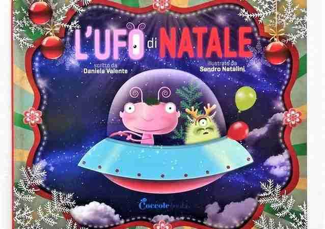 L'UFO DI NATALE di Daniela Valente e Sandro Natalini, COCCOLE BOOKS