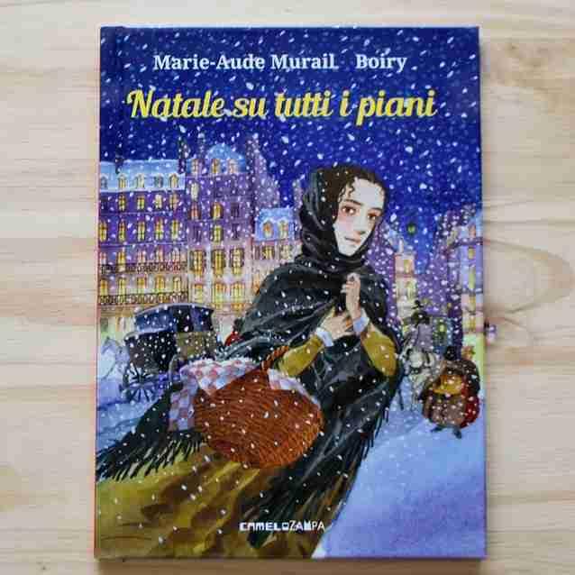 NATALE SU TUTTI I PIANI di Marie-Aude Murail e Boiry, CAMELOZAMPA