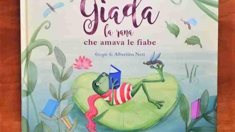GIADA, LA RANA CHE AMAVA LE FIABE di Franca Monticello e Albertina Neri, EDIZIONI IL CILIEGIO
