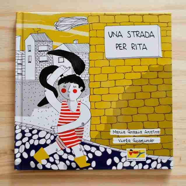 UNA STRADA PER RITA di Maria Grazia Anatra e Viola Gesmundo, MATILDA EDITRICE