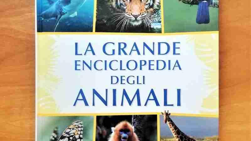LA GRANDE ENCICLOPEDIA DEGLI ANIMALI di Graziano Ciocca, DE AGOSTINI