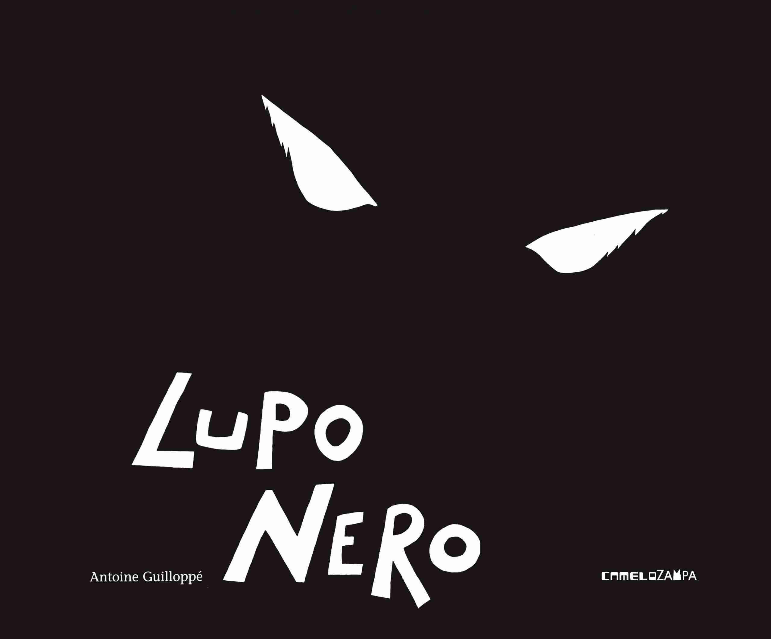 LUPO NERO di Antoine Guilloppé, CAMELOZAMPA