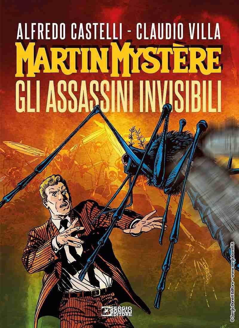 MARTIN MYSTÈRE Gli Assassini Invisibili di Alfredo Castelli e Claudio Villa, Sergio Bonelli Editore