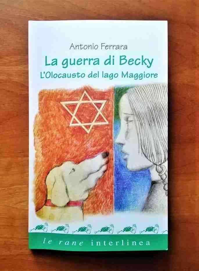 LA GUERRA DI BECKY L'Olocausto del lago Maggiore di Antonio Ferrara, LE RANE DI INTERLINEA