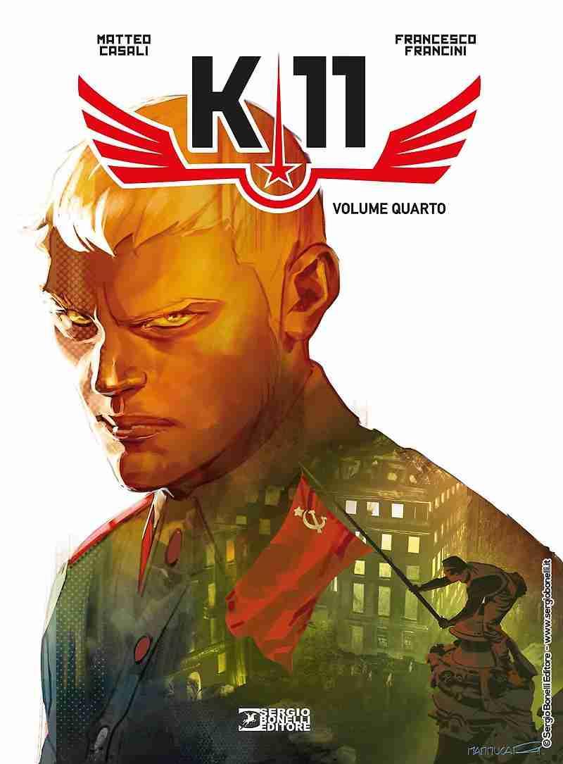 K-11 Volume quarto di Matteo Casali, SERGIO BONELLI EDITORE