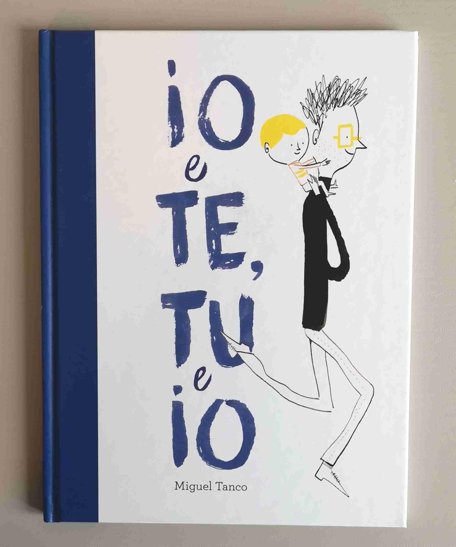IO e TE, TU e IO di Miguel Tanco, EDIZIONI EL