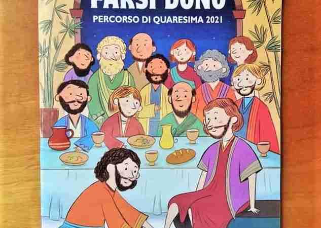 FARSI DONO Percorso di Quaresima di Andrea Berselli, EDIZION SAN PAOLO