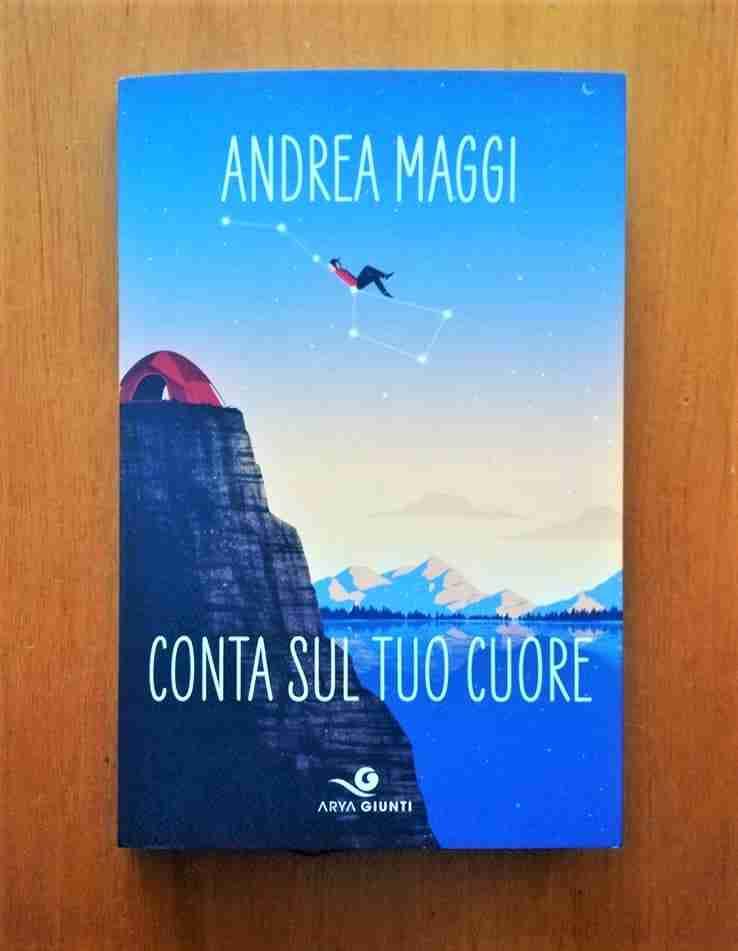 CONTA SUL TUO CUORE di Andrea Maggi, GIUNTI EDITORE
