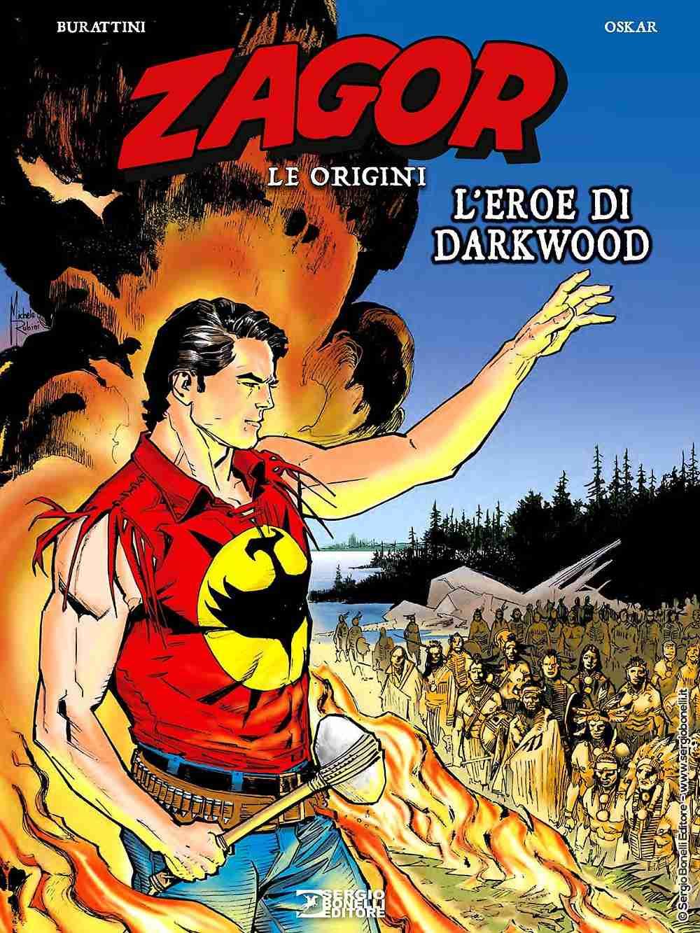 ZAGOR LE ORIGINI L'eroe di Darkwood, SERGIO BONELLI EDITORE