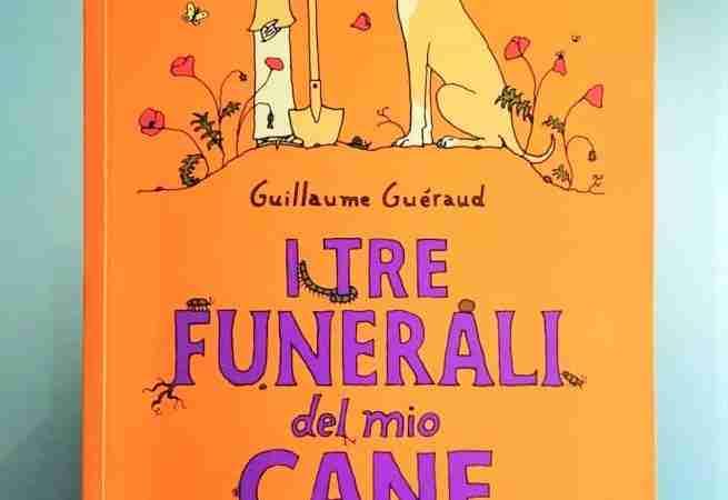 I TRE FUNERALI DEL MIO CANE di Guillaume Guèraud e Bruno Zocca, BIANCOENERO EDIZIONI