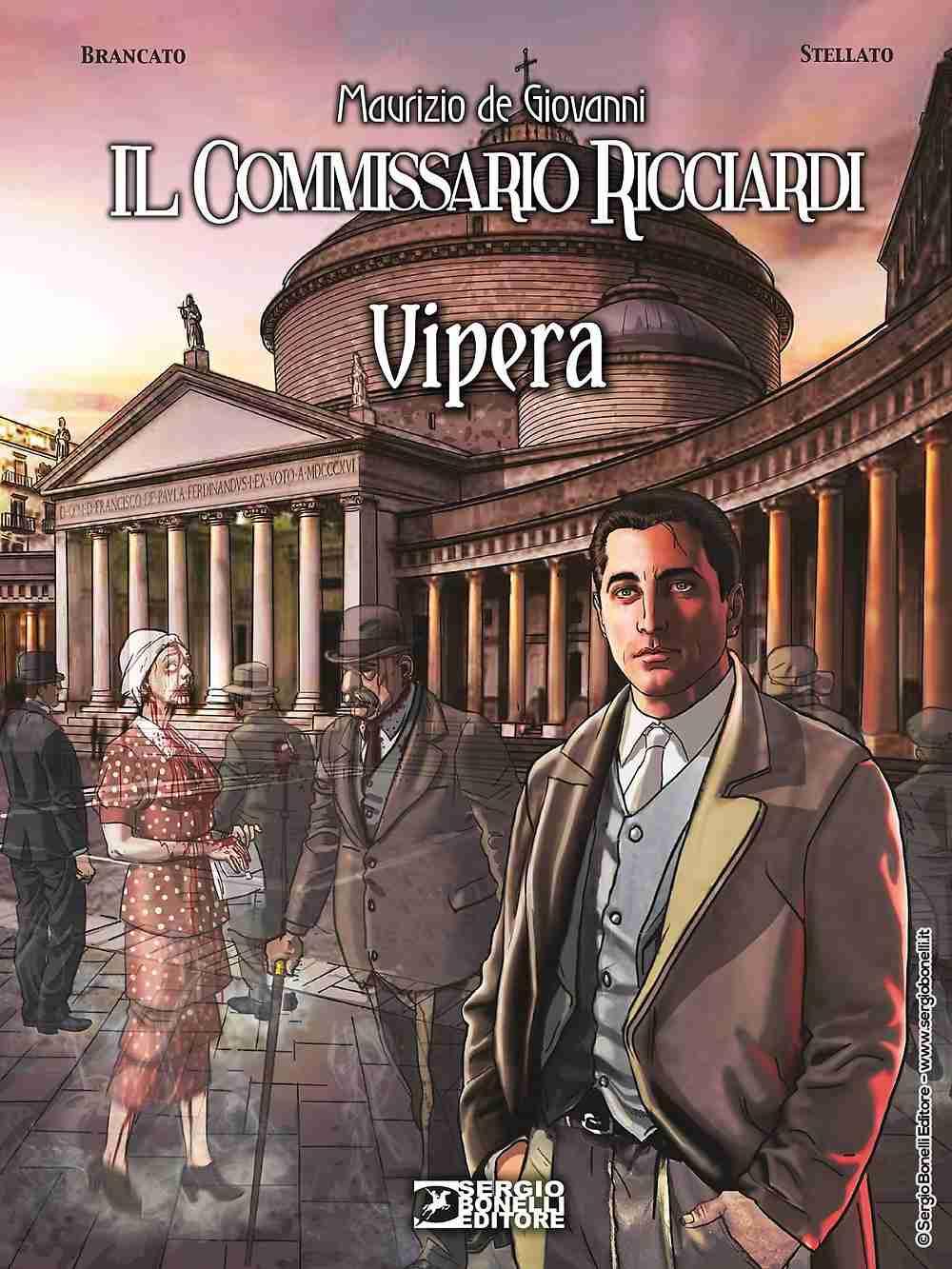 IL COMMISSARIO RICCIARDI Vipera di Maurizio de Giovanni, SERGIO BONELLI EDITORE