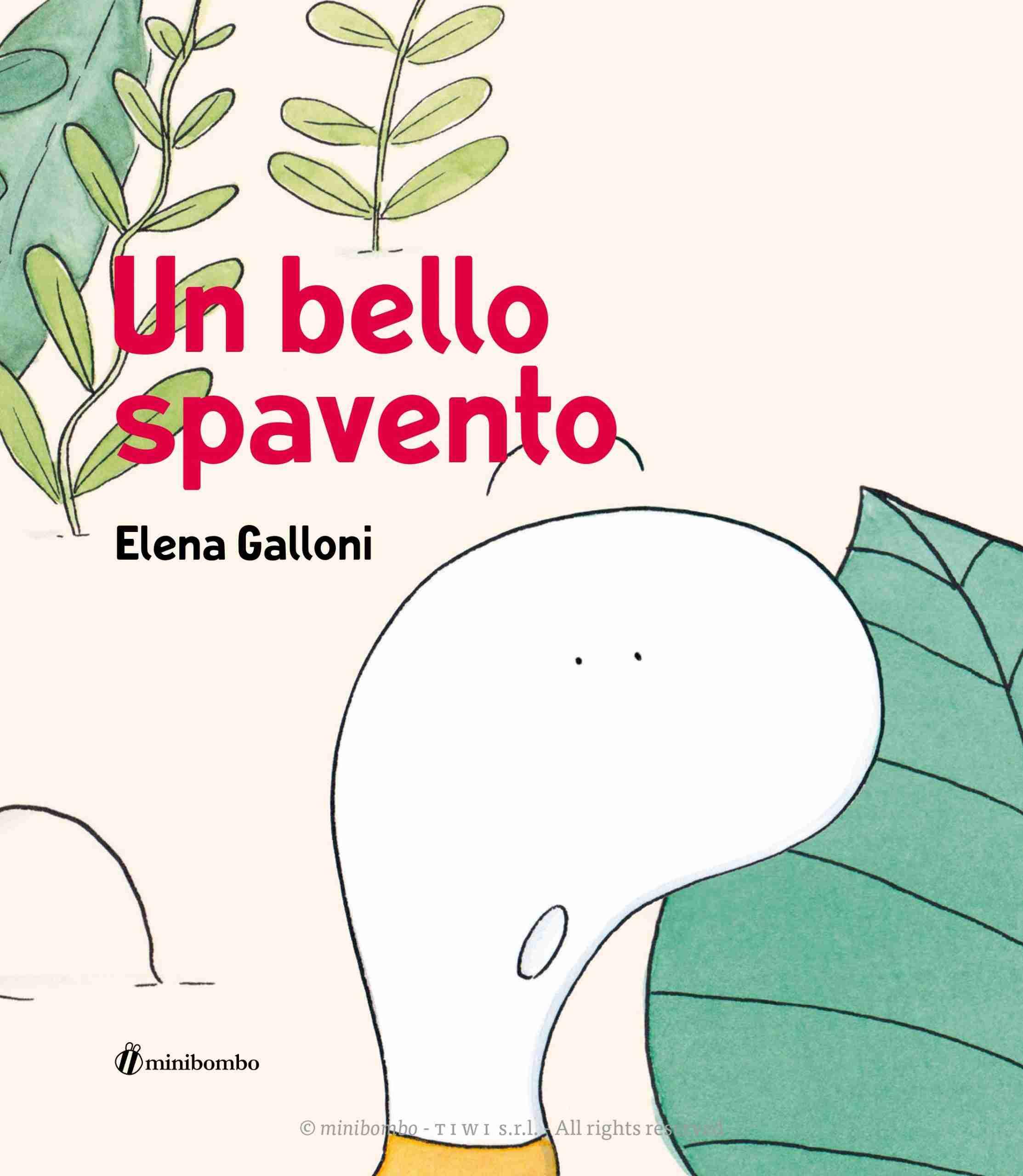 UN BELLO SPAVENTO di Elena Galloni, MINIBOMBO