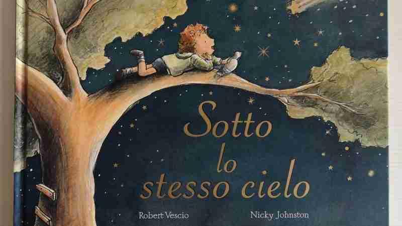 SOTTO LO STESSO CIELO di Robert Vescio e Nicky Johnston, VALENTINA EDIZIONI
