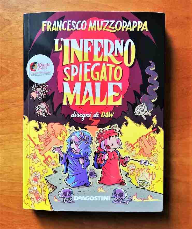 L'INFERNO SPIEGATO MALE di Francesco Muzzopappa, DE AGOSTINI