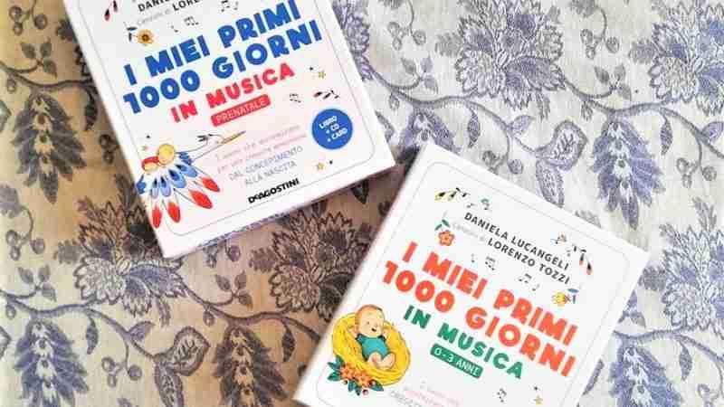 I MIEI PRIMI 1000 GIORNI IN MUSICA Prenatale e 0-3 anni, DE AGOSTINI