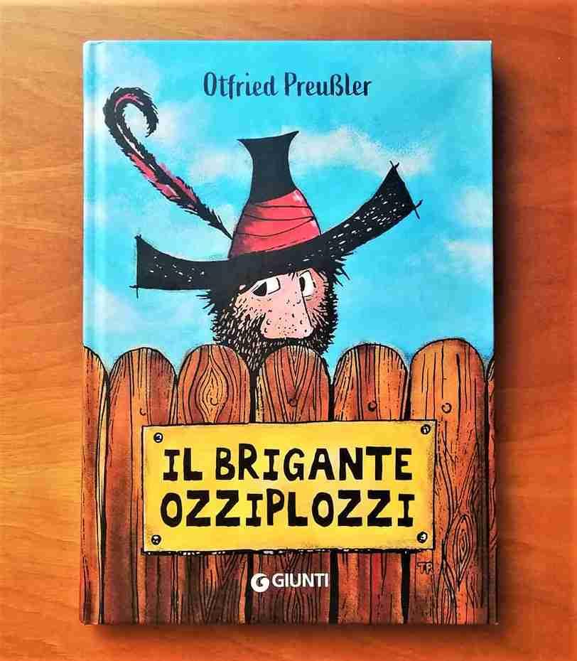 IL BRIGANTE OZZIPLOZZI di Otfried Preußler e Franz Josef Tripp, GIUNTI EDITORE