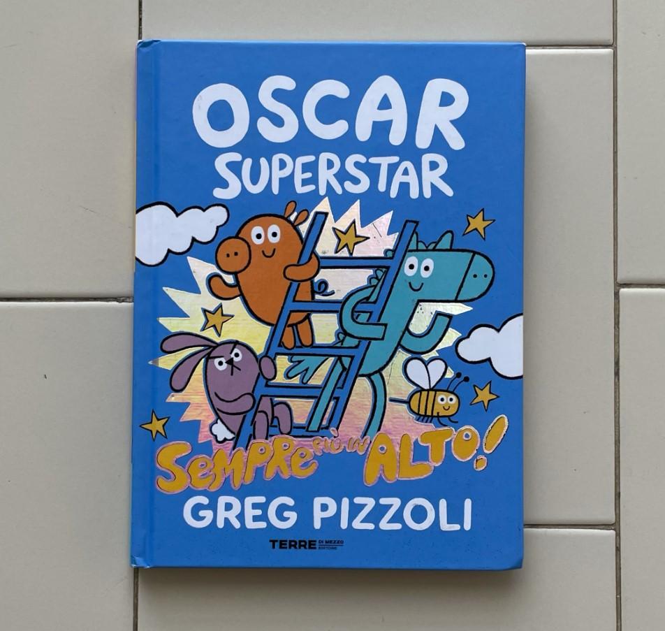 OSCAR SUPERSTAR sempre più in alto! di Greg Pizzoli, TERRE DI MEZZO