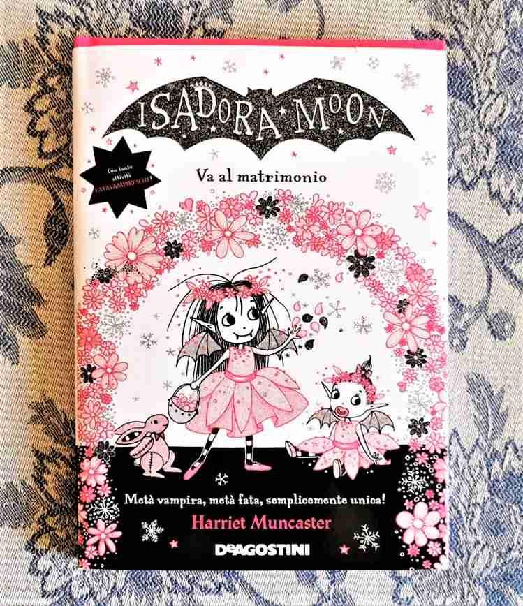 ISADORA MOON VA AL MATRIMONIO di Harriet Muncaster, DE AGOSTINI