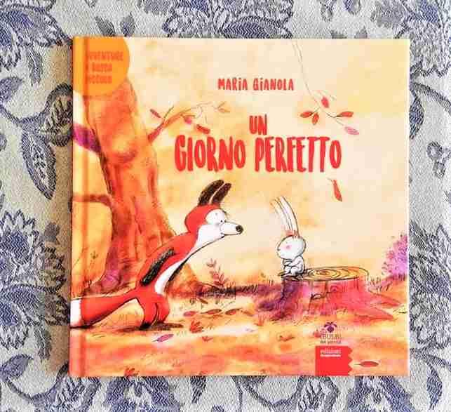 UN GIORNO PERFETTO di Maria Gianola, EDIZIONI GRUPPO ABELE