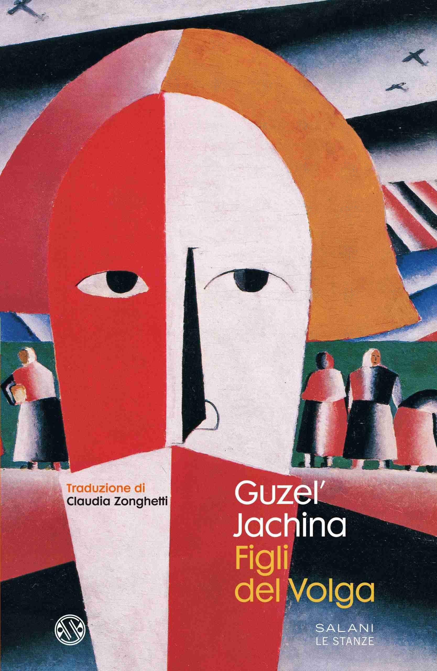 FIGLI DEL VOLGA di Guzel' Jachina, SALANI EDITORE