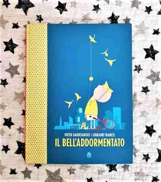 IL BELL'ADDORMENTATO di Pieter Gaudesaboos e Lorraine Francis, SINNOS EDITRICE