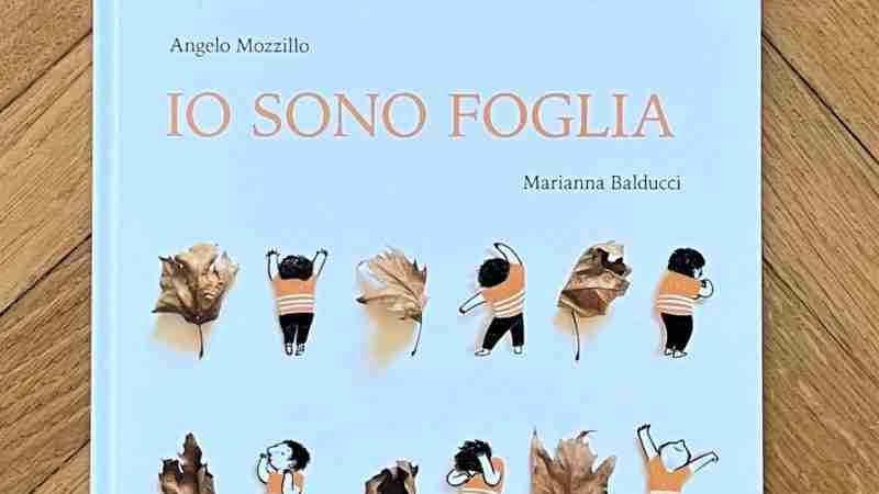 IO SONO FOGLIA di Angelo Mozzillo e Marianna Balducci, BACCHILEGA JUNIOR